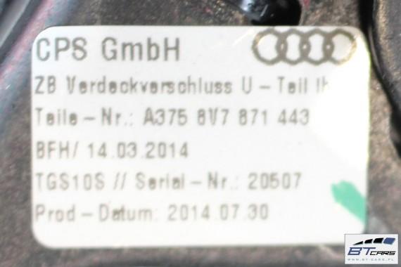 AUDI A3 CABRIO ZAMEK DACHU DOLNY 8V7871443 8V7871444 8V7 871 443 8V7 871 444 SAMOCHODOWY ZAMKI
